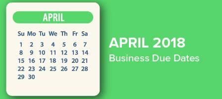 April 2018 Business Due Dates | Robert's Tax Service