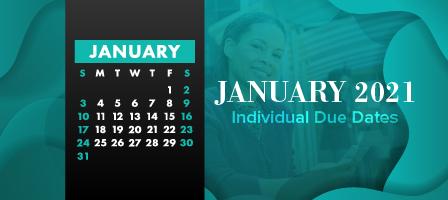 January 2021 Individual Due Dates